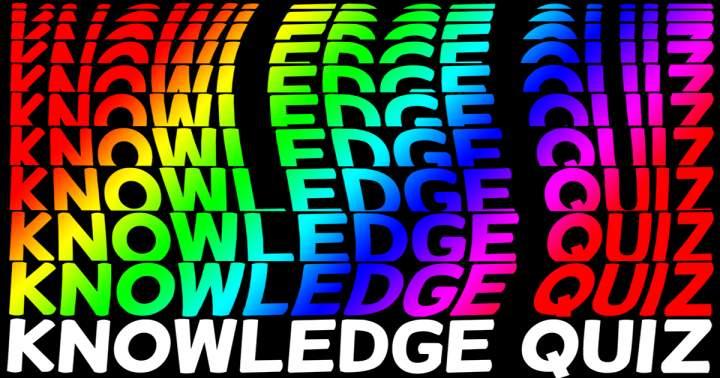 Knowledge Quiz
