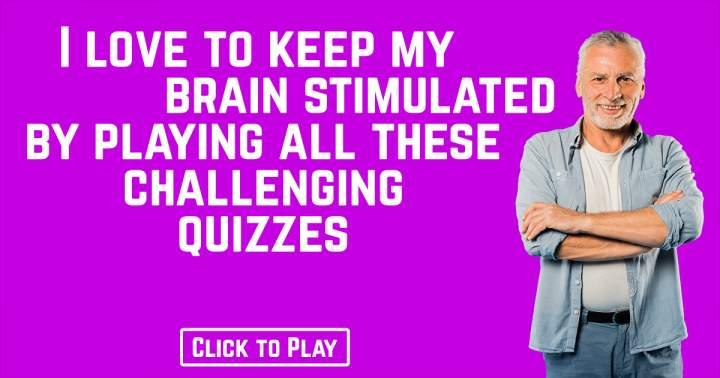 Brain Stimulating Quiz