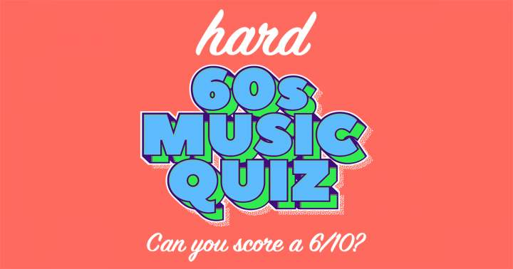 Music Quiz from the 60s